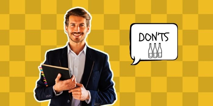 17 Dont's for a Wine Sales Rep